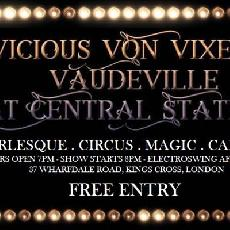 Vicious Von Vixens Vaudeville - BURLESQUE, CIRCUS, MAGIC, CABARET