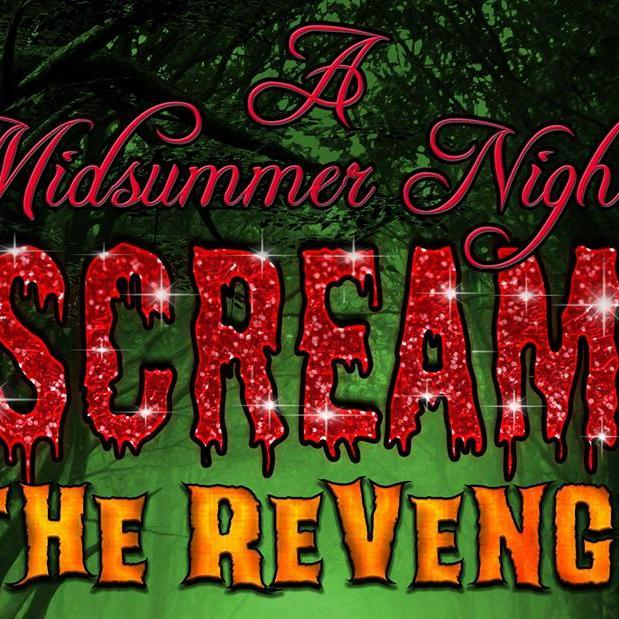 A Midsummer Nights Scream - The Revenge