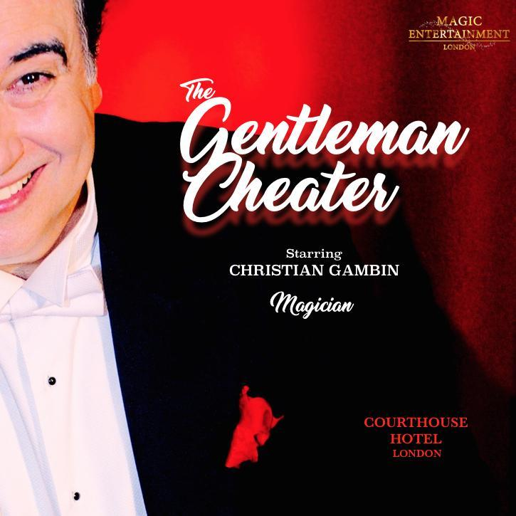 The Gentleman Cheater Magic Show