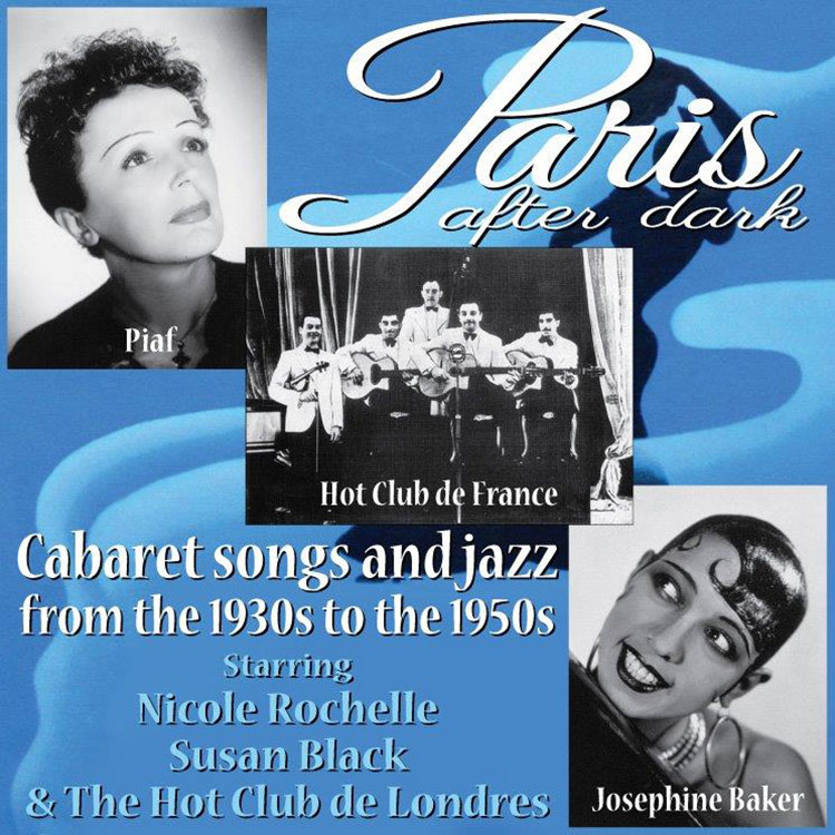 Paris After Dark: Cabaret songs and Jazz from the 1930s to the 1950s