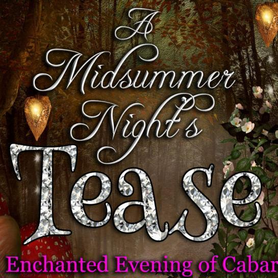 A Midsummer Nights Tease